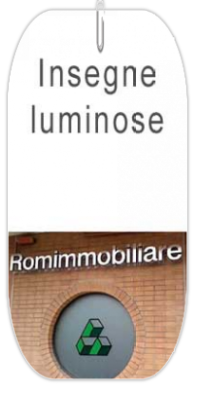 Insegne luminose a led